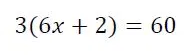 Form 3: Solve linear equations involving use of the distributive law using a variety of representations