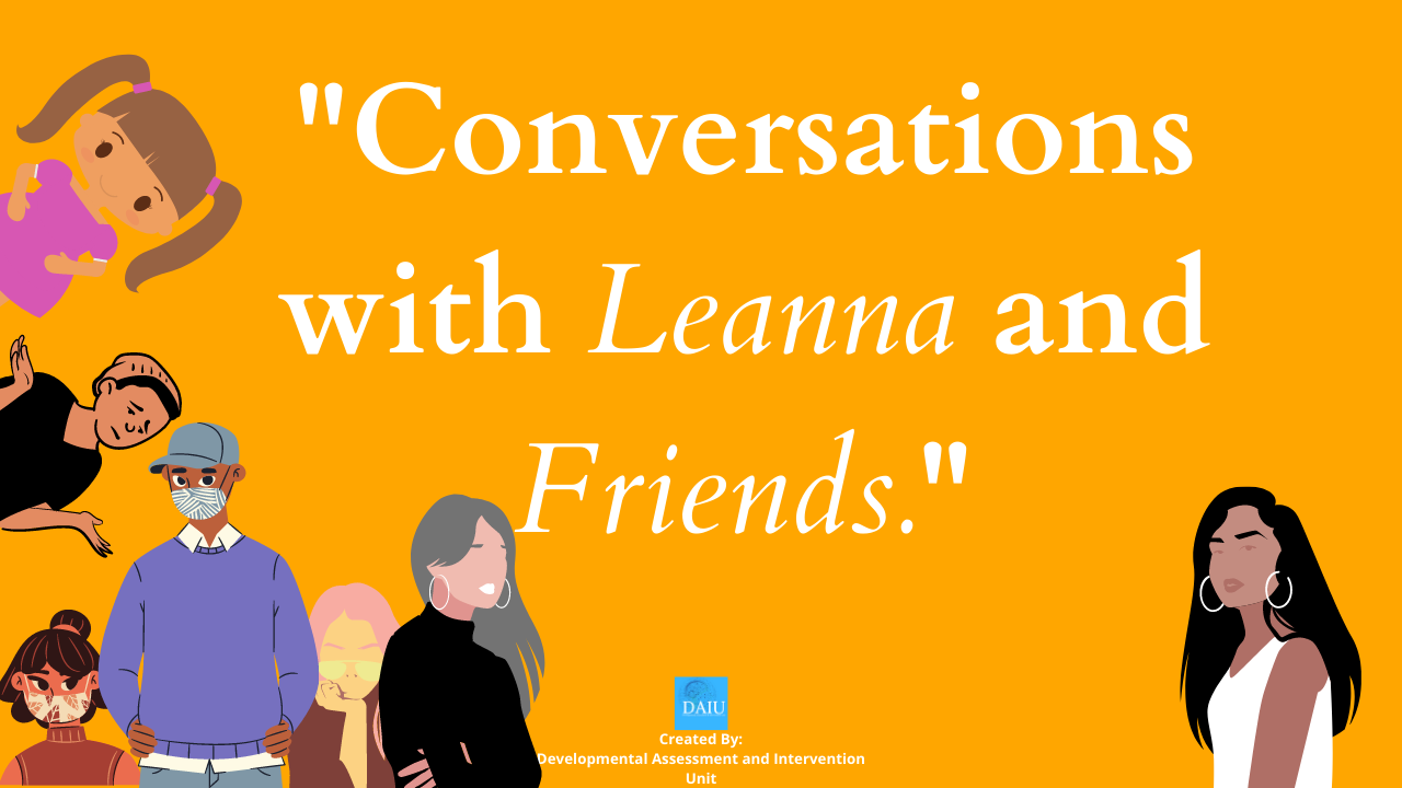 Conversations with Leanna and Friends.